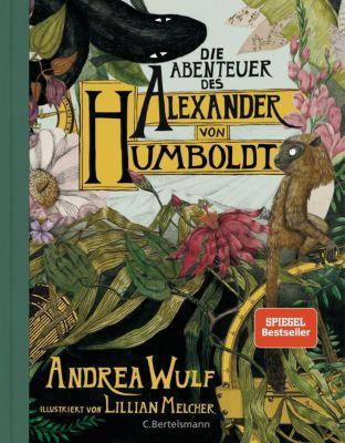 Die Abenteuer des Alexander von Humboldt - Andrea Wulf |
