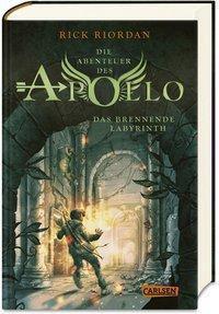 Die Abenteuer des Apollo - Das brennende Labyrinth - Rick Riordan |