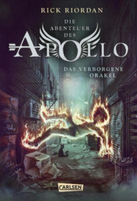 Die Abenteuer des Apollo: Die Abenteuer des Apollo 1: Das verborgene Orakel, Rick Riordan