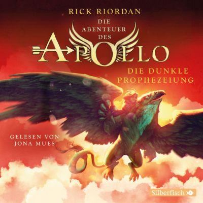 Die Abenteuer des Apollo: Die dunkle Prophezeiung, Rick Riordan