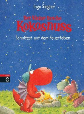 Die Abenteuer des kleinen Drachen Kokosnuss Band 5: Schulfest auf dem Feuerfelsen, Ingo Siegner