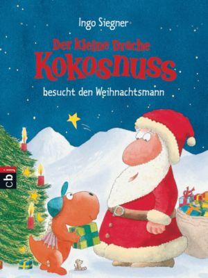 Die Abenteuer des kleinen Drachen Kokosnuss Band 7: Der kleine Drache Kokosnuss besucht den Weihnachtsmann, Ingo Siegner