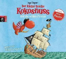 Die Abenteuer des kleinen Drachen Kokosnuss Band 9: Der kleine Drache Kokosnuss und die wilden Piraten (1 Audio-CD), Ingo Siegner