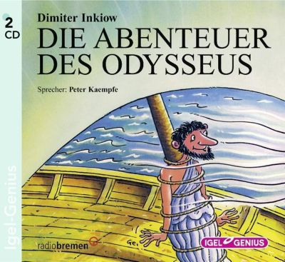 Die Abenteuer des Odysseus, 2 CD-Audio, Dimiter Inkiow