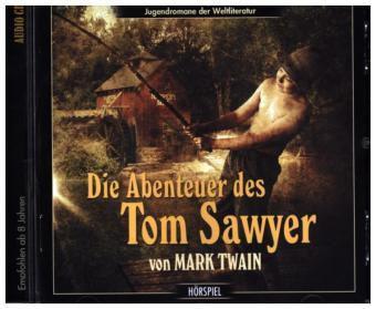 Die Abenteuer des Tom Sawyer, 1 Audio-CD, Mark Twain