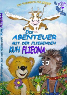 Die Abenteuer mit der fliegenden Kuh Flieona, Gabriele Schab
