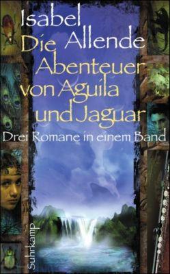 Die Abenteuer von Aguila und Jaguar, Isabel Allende