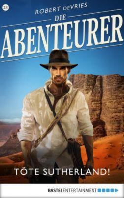 Die Abenteurer - Folge 23, Robert DeVries
