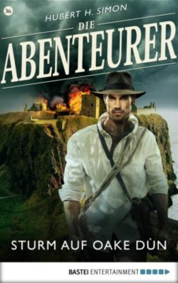 Die Abenteurer - Folge 36, Hubert H. Simon