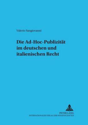 Die Ad-hoc-Publizität im deutschen und italienischen Recht, Valerio Sangiovanni