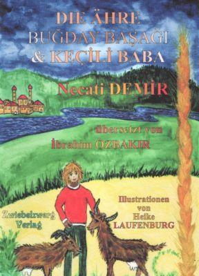 Die Ähre & Kecili Baba, Necati Demir