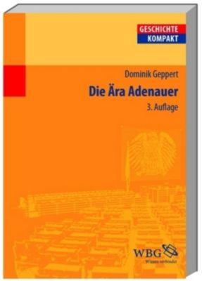 Die Ära Adenauer, Dominik Geppert