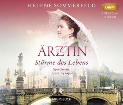 Die Ärztin: Stürme des Lebens, 2 MP3-CDs, Helene Sommerfeld