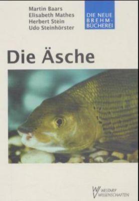 Die Äsche, Konrad Baars, Elisabeth Mathes, Herbert Stein, Udo Steinhörster