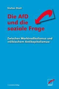 Die AfD und die soziale Frage - Stefan Dietl |