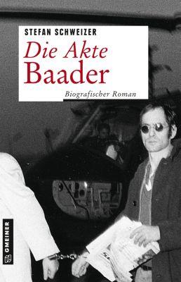 Die Akte Baader, Stefan Schweizer