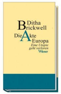 Die Akte Europa, Ditha Brickwell