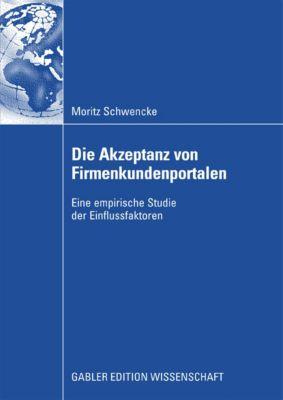 Die Akzeptanz von Firmenkundenportalen, Moritz Schwencke