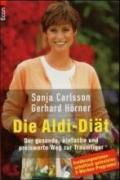 Die Aldi-Diät, Sonja Carlsson, Gerhard Hörner