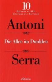Die Allee im Dunklen, Antoni Serra