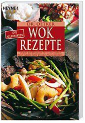 Die allerbesten Wok-Rezepte, Oetker