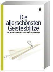 Die allerschönsten Geistesblitze, Tania Schlie, Hubertus Rabe, Johannes Thiele