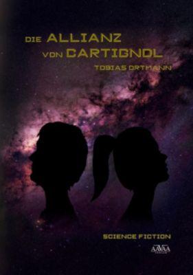 Die Allianz von Cartignol, Tobias Ortmann