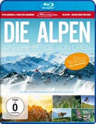 Die Alpen - Unsere Berge von oben, Peter Bardehle