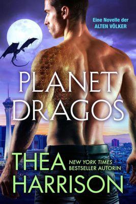 Die Alten Völker/Elder Races: Planet Dragos (Die Alten Völker/Elder Races, #22), Thea Harrison