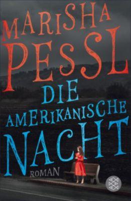 Die amerikanische Nacht, Marisha Pessl
