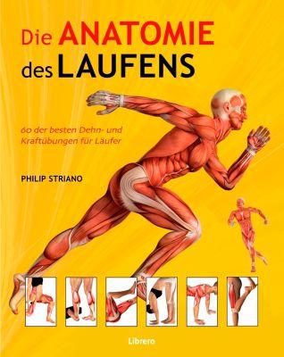 Die Anatomie des Laufens Buch bei Weltbild.at online bestellen