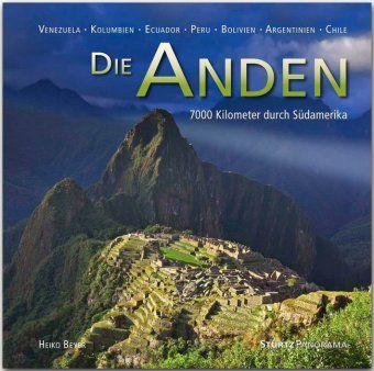 Die Anden - 7000 Kilometer durch Südamerika