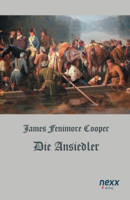Die Ansiedler - James Fenimore Cooper |