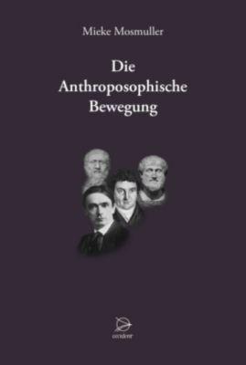 Die Anthroposophische Bewegung - Mieke Mosmuller pdf epub