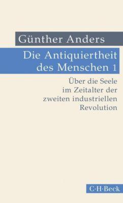 Die Antiquiertheit des Menschen, Günther Anders