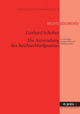 Die Anwendung des Reichserbhofgesetzes, Gerhard Schober