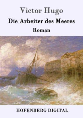 Die Arbeiter des Meeres, Victor Hugo