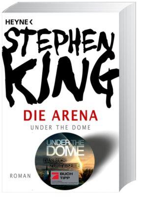 Die Arena - Stephen King |