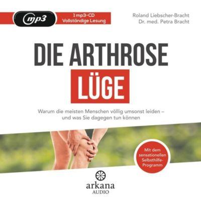 Die Arthrose-Lüge, 1 MP3-CD, Roland Liebscher-Bracht, Petra Bracht