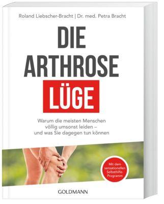 Die Arthrose-Lüge, Roland Liebscher-Bracht, Petra Bracht