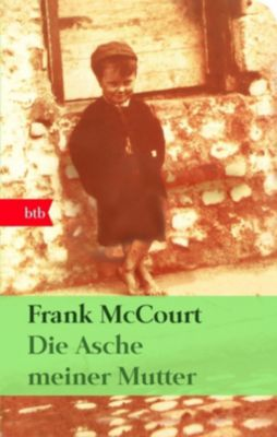Die Asche meiner Mutter, Geschenkausgabe - Frank McCourt |
