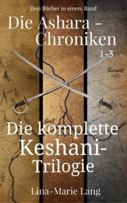 Die Ashara-Chroniken 1-3, Lina-Marie Lang