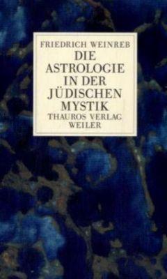 Die Astrologie in der jüdischen Mystik, Friedrich Weinreb