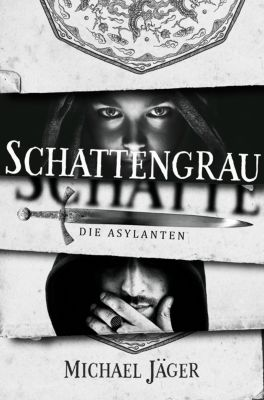 Die Asylanten: Schattengrau, Michael Jäger