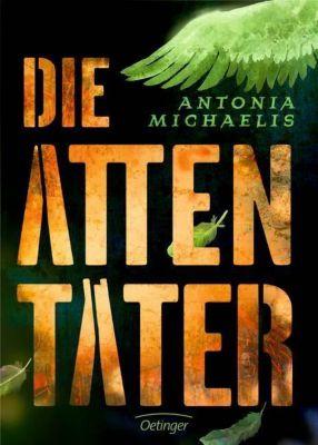 Die Attentäter - Antonia Michaelis |