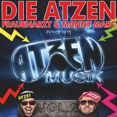 Die Atzen - Volume 2, Die (Frauenarzt & Manny Marc) Atzen