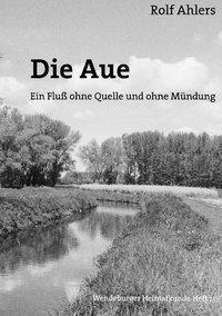 Die Aue, Rolf Ahlers