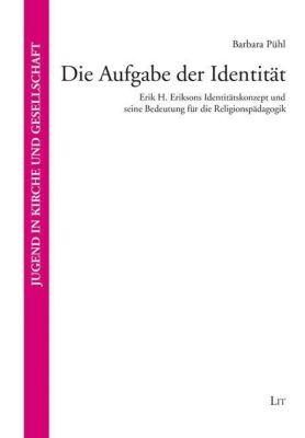 Die Aufgabe der Identität - Barbara Pühl |