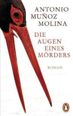 Die Augen eines Mörders, Antonio Muñoz Molina
