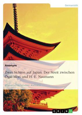 Die Auseinandersetzung des Streits zwischen Ōgai Mori und H. E. Naumann
